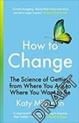 Cover-Bild zu Milkman, Katy: How to Change