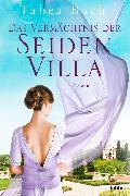 Cover-Bild zu Bach, Tabea: Das Vermächtnis der Seidenvilla (eBook)