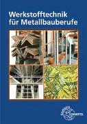 Cover-Bild zu Werkstofftechnik für Metallbauberufe von Ignatowitz, Eckhard