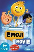 Cover-Bild zu West, Tracey: Emoji Movie. Das Buch zum Film (eBook)
