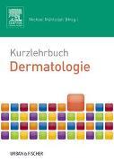 Cover-Bild zu Kurzlehrbuch Dermatologie von Mühlstädt, Michael