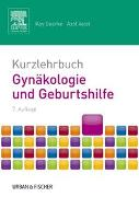 Cover-Bild zu Kurzlehrbuch Gynäkologie und Geburtshilfe von Goerke, Kay (Hrsg.)