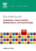 Cover-Bild zu Kurzlehrbuch Anästhesie, Intensivmedizin, Notfallmedizin, Schmerztherapie von Töpfer, Lars