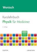 Cover-Bild zu Kurzlehrbuch Physik von Wenisch, Thomas