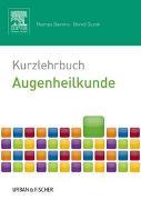 Cover-Bild zu Kurzlehrbuch Augenheilkunde von Damms, Thomas