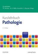 Cover-Bild zu Kurzlehrbuch Pathologie von Kirchner, Thomas (Hrsg.)