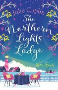 Cover-Bild zu Caplin, Julie: Northern Lights Lodge (Romantic Escapes, Book 4) (eBook)