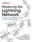 Cover-Bild zu Antonopoulos, Andreas M.: Mastering the Lightning Network
