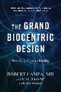 Cover-Bild zu Lanza, Robert: The Grand Biocentric Design
