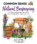 Cover-Bild zu Flottum, Kim: Common Sense Natural Beekeeping