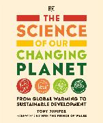 Cover-Bild zu Juniper, Tony: The Science of our Changing Planet