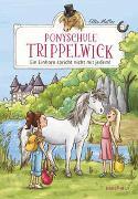 Cover-Bild zu Mattes, Ellie: Ponyschule Trippelwick - Ein Einhorn spricht nicht mit jedem