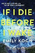 Cover-Bild zu eBook If I Die Before I Wake