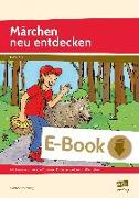 Cover-Bild zu Märchen neu entdecken (eBook) von Salvisberg, Susanne