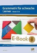 Cover-Bild zu Grammatik für schwache Lerner - Klasse 7/8 (eBook) von Angioni, Milena