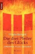 Cover-Bild zu Die drei Pfeiler des Glücks (eBook) von Richard, Ursula