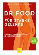 Cover-Bild zu Dr. Food - Gesunde Ernährung für starke Gelenke