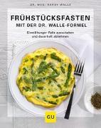 Cover-Bild zu Frühstücksfasten mit der Dr. Walle Formel