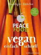 Cover-Bild zu Peace Food - Vegan einfach schnell