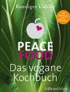 Cover-Bild zu Peace Food - Das vegane Kochbuch