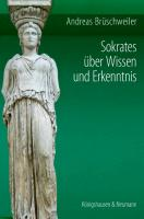 Cover-Bild zu Sokrates über Wissen und Erkenntnis