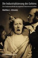 Cover-Bild zu Die Industrialisierung des Gehirns