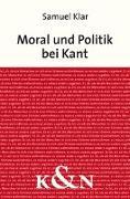 Cover-Bild zu Moral und Politik bei Kant