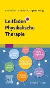 Cover-Bild zu Leitfaden Physikalische Therapie von Bossert MAS, Frank-Peter (Hrsg.)