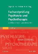 Cover-Bild zu Facharztprüfung Psychiatrie und Psychotherapie von Gallinat, Jürgen (Hrsg.)