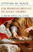 Cover-Bild zu eBook Die Wahrsagekunst im Alten Orient