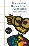 Cover-Bild zu Marshall, Tim: Die Macht der Geographie