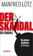 Cover-Bild zu Der Skandal der Skandale (eBook) von Lütz, Manfred