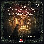 Cover-Bild zu Edgar Allan Poe & Auguste Dupin, Folge 10: Die Straße der drei Gesichter (Audio Download) von Duschek, Markus