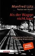 Cover-Bild zu Als der Wagen nicht kam (eBook) von Lütz, Manfred