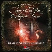 Cover-Bild zu Edgar Allan Poe & Auguste Dupin, Aus den Archiven, Folge 5: Die Verschwundenen von Zimmer 5 (Audio Download) von Poe, Edgar Allan