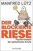 Cover-Bild zu Der blockierte Riese (eBook) von Lütz, Manfred