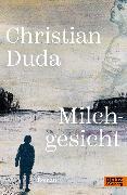 Cover-Bild zu Duda, Christian: Milchgesicht (eBook)