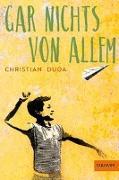 Cover-Bild zu Duda, Christian: Gar nichts von allem