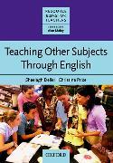 Cover-Bild zu Teaching Other Subjects through English (CLIL) von Deller, Sheelagh
