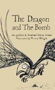 Cover-Bild zu The Dragon and the Bomb (eBook) von Wynn Owen, Andrew