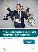 Cover-Bild zu Vom Postfach bis zum Papierkorb - Modernes Selbstmanagement von Graber, Bettina