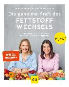 Cover-Bild zu Die geheime Kraft des Fettstoffwechsels (eBook) von Kiechle, Marion