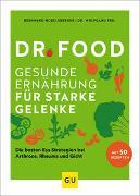 Cover-Bild zu Dr. Food - Gesunde Ernährung für starke Gelenke von Hobelsberger, Bernhard