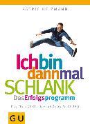 Cover-Bild zu Ich bin dann mal schlank: Das Erfolgsprogramm (eBook) von Heizmann, Patric