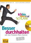 Cover-Bild zu Ich bin dann mal schlank: Besser durchhalten mit der Protein-Plus-Formel (eBook) von Heizmann, Patric