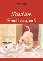 Cover-Bild zu Pauline Knabberschreck (eBook) von Sell, Ellen