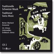 Cover-Bild zu Traditionelle Schweizer Musik von Bachmann-Geiser, Brigitte (Hrsg.)