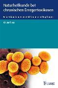 Cover-Bild zu Naturheilkunde bei chronischen Erregertoxikosen (eBook) von Ploss, Oliver