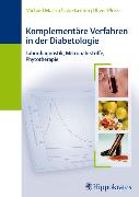 Cover-Bild zu Komplementäre Verfahren in der Diabetologie (eBook) von Ploss, Oliver