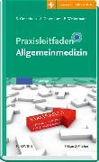 Cover-Bild zu Praxisleitfaden Allgemeinmedizin von Gesenhues, Stefan (Hrsg.)